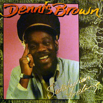 dennis-brown-satisfaction-feeling